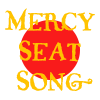 Mercy Seat Song
